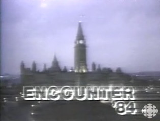 ENCOUNTER '84 Chyron over image of Parliament Buildings