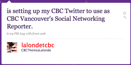 lalondetcbc: is setting up my CBC Twitter to use as CBC Vancouver's Social Networking Report