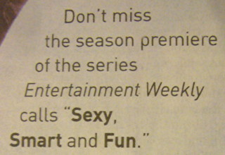 """Don't miss the season premiere of the series 'Entertainment Weekly' calls """"Sexy, Smart and Fun."""""""