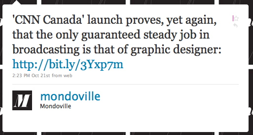 mondoville: 'CNN Canada' launch proves, yet again, that the only guaranteed steady job in broadcasting is that of the graphic designer
