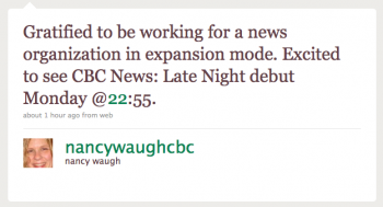 nancywaughcbc: Gratified to be working for a news organization in expansion mode