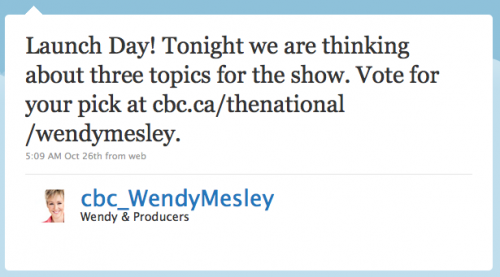 cbc_WendyMesley: Launch day! Tonight we are thinking about three topics for the show. Vote for your pick at cbc.ca/thenational/wendymesley